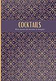 COCKTAILS: Mon carnet de recette...