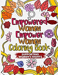 Empowered Women Empower Women Feminist coloring book