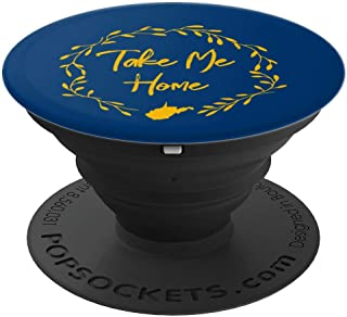 West Virginia Gift - WV Take Me Home - West Virginia Outline - PopSockets Grip and Stand for Phones and Tablets