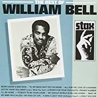 Best Of William Bell by WILLIAM BELL (1997-07-28)