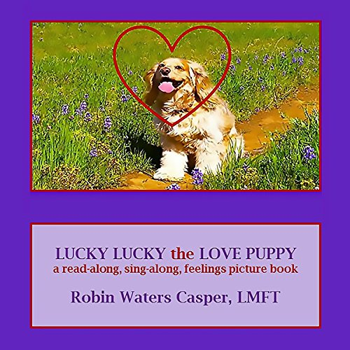 Lucky Lucky the Love Puppy  By  cover art