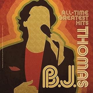 B.J. Thomas All Time Greatest Hits
