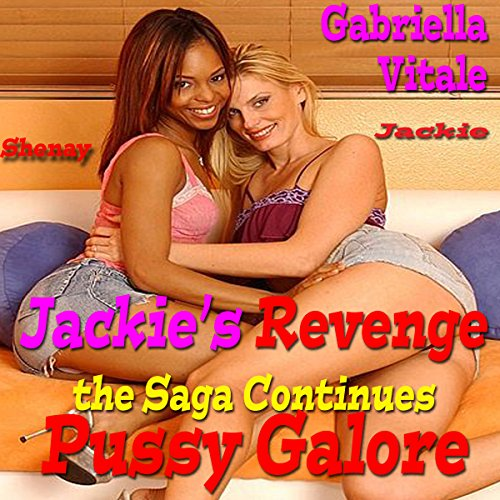 Jackie's Revenge...the Saga Continues: Pussy Galore audiobook cover art
