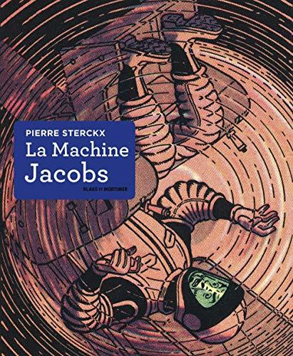 Blake & Mortimer - Hors-série - Tome 10 - La Machine Jacobs: Dessin, couleur, opéra (Blake & Mortimer - Hors-série, 10)