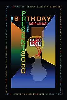 The Birthday Present 2050