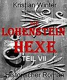 Die Lohensteinhexe, Teil VII: Das Ende