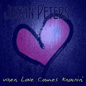 When Love Comes Knockin'