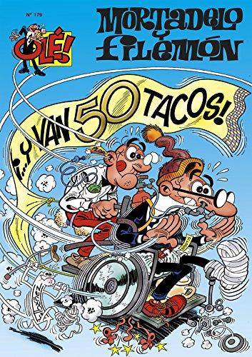 ¡...y van 50 tacos! (Olé! Mortadelo 179)