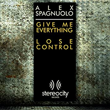Give Me Everything / Lose Control