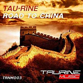 Road To China