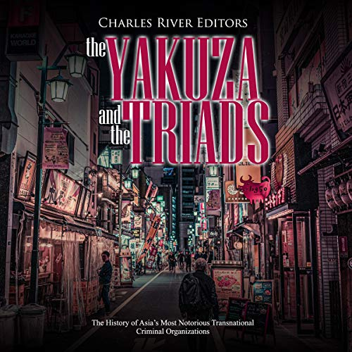 The Yakuza and the Triads  By  cover art