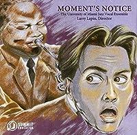 Moment's Notice