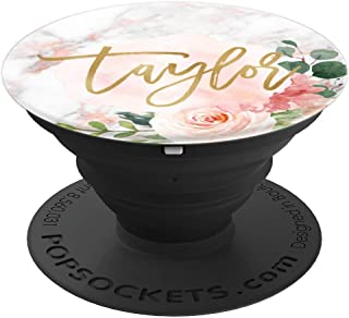 Taylor First Name Gift Rose Pink Marble and Pink Floral - PopSockets Grip and Stand for Phones and Tablets