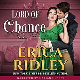 Lord of Chance     Rogues to Riches, Book 1              By:                                                                                                                                 Erica Ridley                               Narrated by:                                                                                                                                 Marian Hussey                      Length: 6 hrs and 51 mins     3 ratings     Overall 3.7