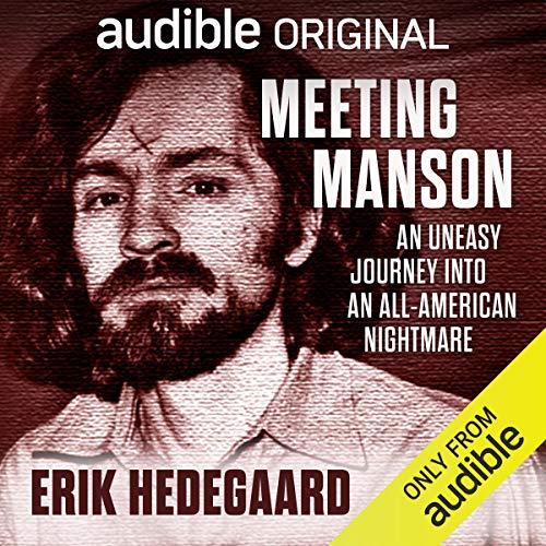 Meeting Manson Audiobook By Erik Hedegaard cover art
