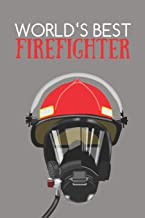 World's Best Firefighter: Notes – dotted lined notebook – journal for notes, memories, dates – notebook for the best firefighter, fireman, firewoman