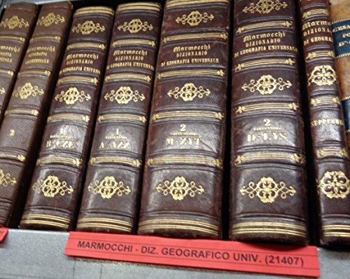Dizionario della geografia Universale - Vol. I- II- III (supplemento)