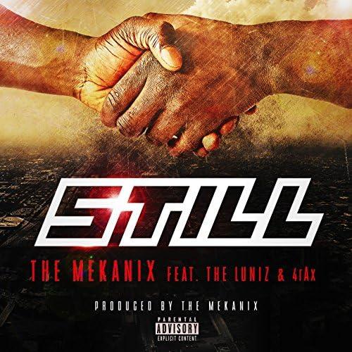 The Mekanix feat. The Luniz & 4rAx