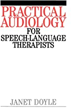 Best practical audiology for speech language therapists Reviews