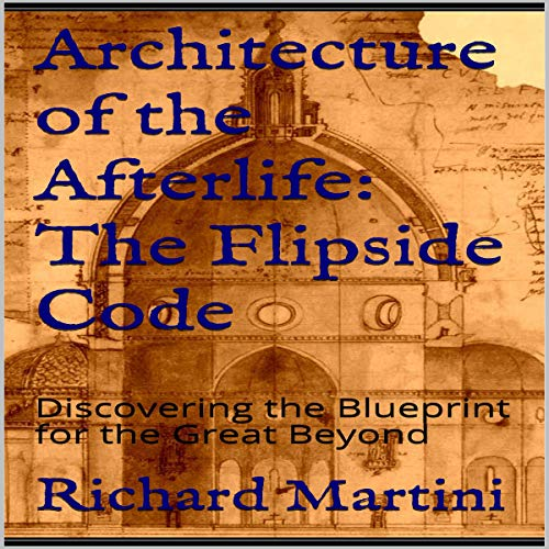 Architecture of the Afterlife: The Flipside Code cover art