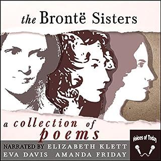 The Bronte Sisters: A Collection of Poems                   著者:                                                                                                                                 Charlotte Brontë,                                                                                        Emily Brontë,                                                                                        Anne Brontë                               ナレーター:                                                                                                                                 Amanda Friday,                                                                                        Elizabeth Klett,                                                                                        Eva Davis                      再生時間: 4 時間  8 分     レビューはまだありません。     総合評価 0.0