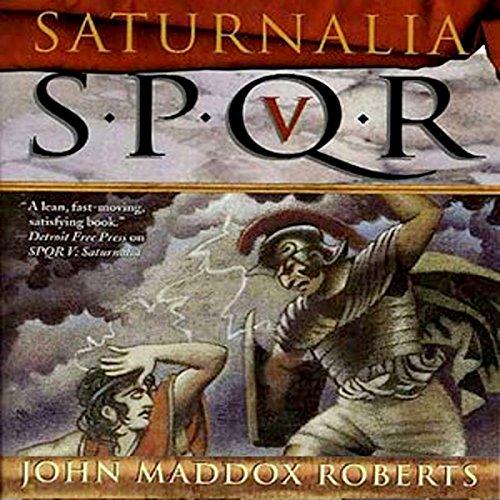 SPQR V: Saturnalia audiobook cover art
