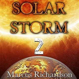 Solar Storm: Book 2                   Auteur(s):                                                                                                                                 Marcus Richardson                               Narrateur(s):                                                                                                                                 James Romick                      Durée: 6 h et 12 min     Pas de évaluations     Au global 0,0