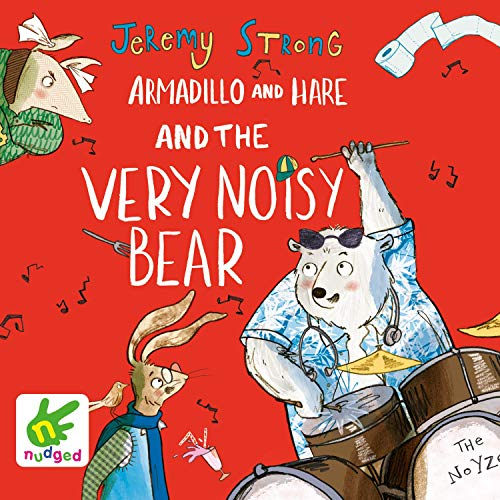 Armadillo and Hare and the Very Noisy Bear cover art