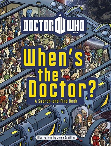 Doctor Who: When's the Doctor? [Lingua Inglese]