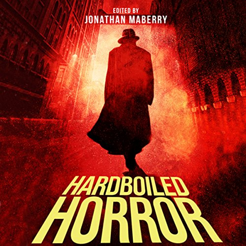 Hardboiled Horror audiobook cover art
