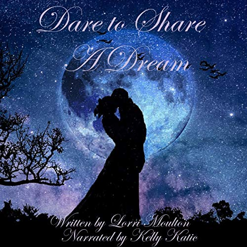 Dare to Share a Dream audiobook cover art