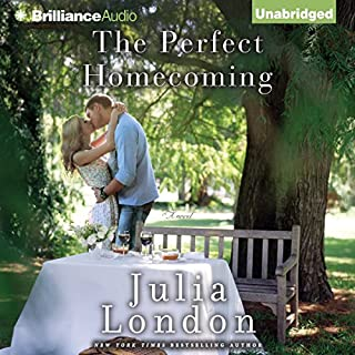 The Perfect Homecoming                   By:                                                                                                                                 Julia London                               Narrated by:                                                                                                                                 Tanya Eby                      Length: 9 hrs and 36 mins     261 ratings     Overall 4.5