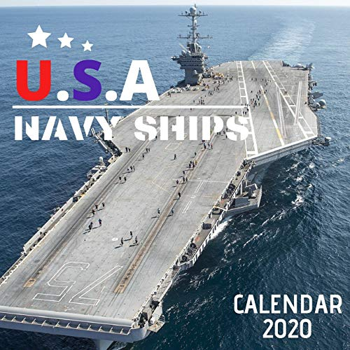 US Navy Ships 2020 Calendar: 12 Month Mini Wall Or Desk Calendar For Office, Home Or School