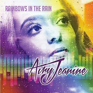 Rainbows in the Rain (Radio)