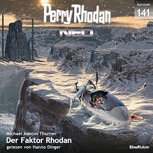 Der Faktor Rhodan (Perry Rhodan NEO 141) Titelbild