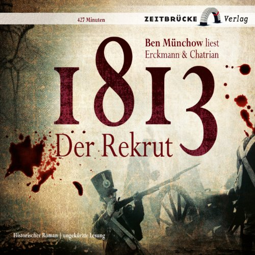 1813: Der Rekrut audiobook cover art