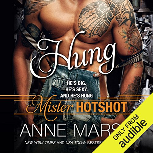 Hung     Mister Hotshot              By:                                                                                                                                 Anne Marsh                               Narrated by:                                                                                                                                 Rose Dioro,                                                                                        Alexander Cendese                      Length: 5 hrs and 17 mins     116 ratings     Overall 4.2