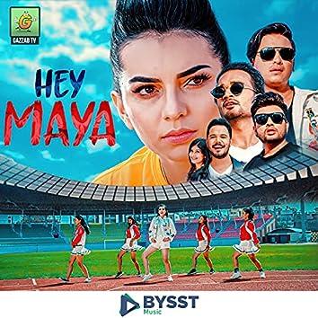 Hey Maya Kina Esto Bho - Gazzab Tv