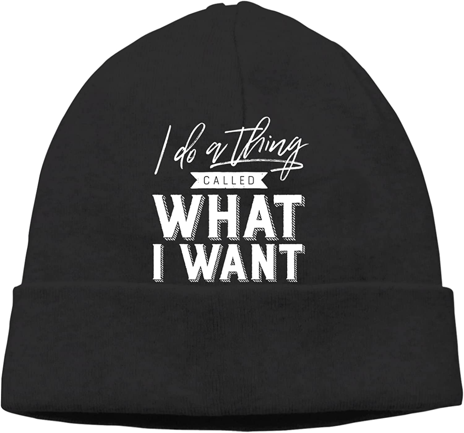 I Do A Thing Called What Want2 Unisex Beanie H Milwaukee Mall Slogan Cap Warm Max 61% OFF