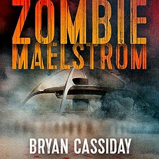 Zombie Maelstrom audiobook cover art