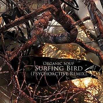 Surfing Bird (Psychoactive Remix)