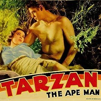 """Tarzan, the Ape Man (From """"Tarzan, the Ape Man"""")"""