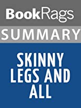 Summary & Study Guide Skinny Legs and All by Tom Robbins