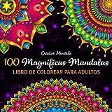 100 Magnificas Mandalas - Libro de Colorear para Adultos: 100 Hermosos Mandalas para...