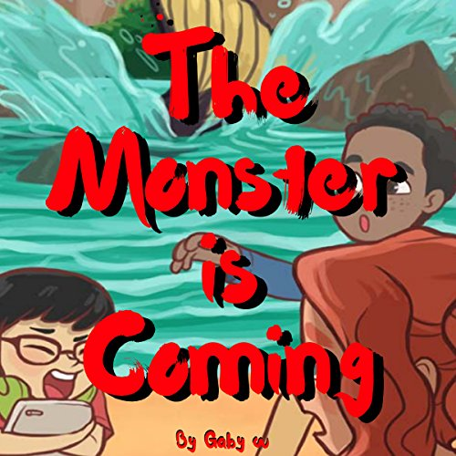 The Monster Is Coming                   By:                                                                                                                                 Gaby W                               Narrated by:                                                                                                                                 Omri Rose                      Length: 5 mins     Not rated yet     Overall 0.0