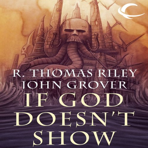 If God Doesn't Show audiobook cover art