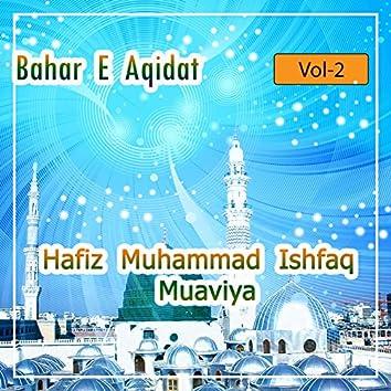 Hafiz Muhammad Ishfaq Muaviya - Bahar E Aqidat, Vol. 2