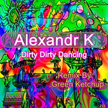 Dirty Dirty Dancing EP