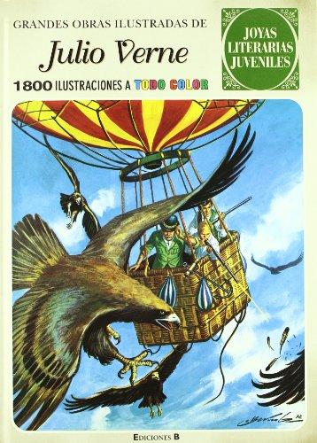 GRANDES OBRAS ILUSTRADAS DE JULIO VERNE (II): 1800 ILUSTRACIONES A TODO COLOR: 4 (JOYAS LITERARIAS JUVENILES)