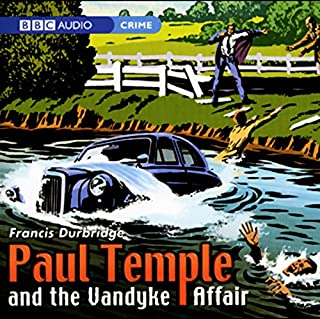 Paul Temple and the Vandyke Affair (Dramatised) cover art